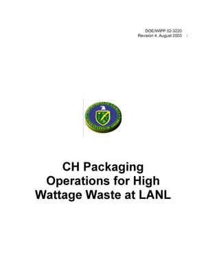 Primary view of object titled 'CH Packaging Operations for High Wattage Waste at LANL'.
