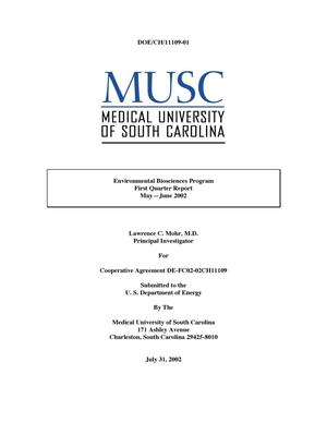 Primary view of object titled 'MUSC Environmental Biosciences Program First Quarter Report May - June, 2002'.