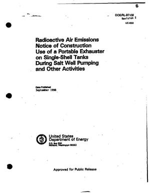 Primary view of object titled 'Radioactive air emissions notice of construction use of a portable exhauster on single shell tanks (SSTs) during salt well pumping'.