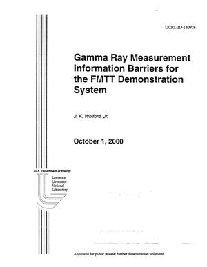 Primary view of object titled 'Gamma Ray Measurement Information Barriers for the FMTT Demonstration System'.