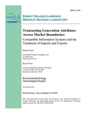 Primary view of object titled 'Transacting generation attributes across market boundaries: Compatible information systems and the treatment of imports and exports'.