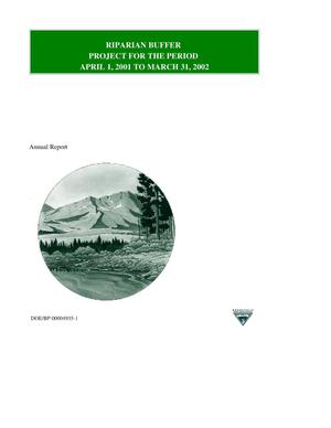 Primary view of object titled 'Riparian Buffer Project : Annual Report for the Period April 1, 2001 to March 31, 2002.'.