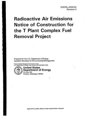 Primary view of object titled 'Radioactive Air Emissions Notice of Construction (NOC) for the Solid Waste Treatment Facility (T Plant) Fuel Removal Project'.