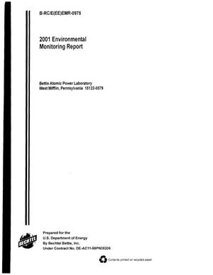 Primary view of object titled '2001 environmental monitoring report for the Bettis Atomic Power Laboratory, West Mifflin Site'.