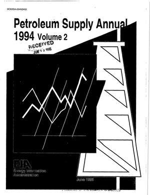 Primary view of object titled 'Petroleum supply annual 1994, Volume 2'.