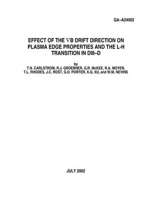 Primary view of object titled 'EFFECT OF THE B DRIFT DIRECTION ON PLASMA EDGE PROPERTIES AND THEL-H TRANSITION ON DIII-D'.