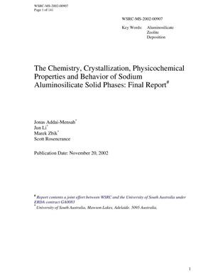 Primary view of object titled 'The Chemistry, Crystallization, Physicochemical Properties and Behavior of Sodium Aluminosilicate Solid Phases: Final Report'.