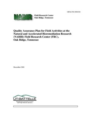 Primary view of object titled 'Quality Assurance Plan for Field Activities at the Natural and Accelerated Bioremediation Research (NABIR) Field Research Center (FRC), Oak Ridge, Tennessee'.