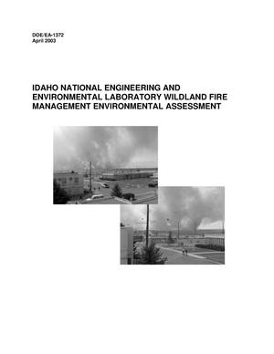 Primary view of object titled 'Idaho National Engineering and Environmental Laboratory Wildland Fire Management Environmental Assessment - April 2003'.
