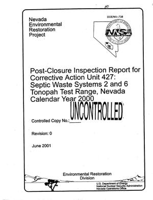 Primary view of object titled 'Post-Closure Inspection Report for Corrective Action Unit 427: Septic Waste Systems 2 and 6 Tonopah Test Range, Nevada Calendar Year 2000'.