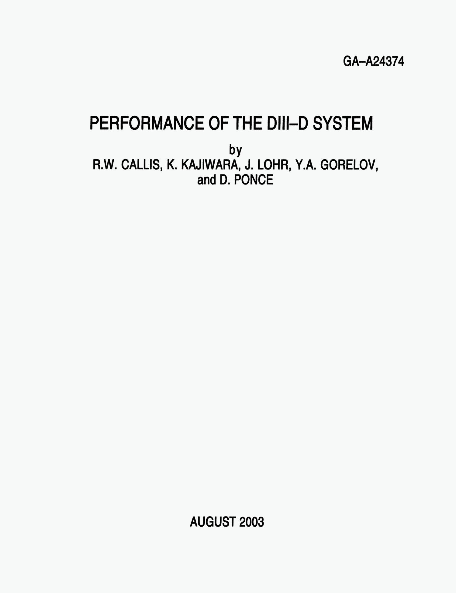 PERFORMANCE OF THE DIII-D SYSTEM                                                                                                      [Sequence #]: 1 of 8