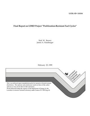 "Primary view of object titled 'Final report on LDRD project ""proliferation-resistant fuel cycles""'."