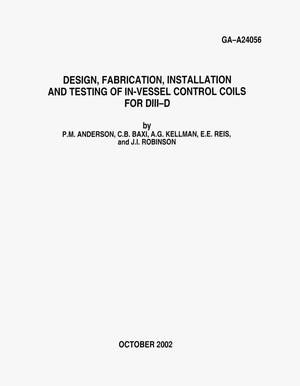 Primary view of object titled 'DESIGN, FABRICATION, INSTALLATION AND TESTING OF IN-VESSEL CONTROL COILS FOR DIII-D'.
