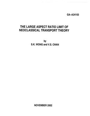 Primary view of object titled 'THE LARGE ASPECT RATIO LIMIT OF NEOCLASSICAL TRANSPORT THEORY'.