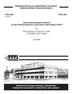 Primary view of object titled 'Cross-calibrating Spatial Positions of Light-viewing Diagnostics using Plasma Edge Sweeps in DIII-D'.