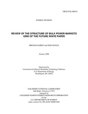 Primary view of object titled 'Review of the Structure of Bulk Power Markets Grid of the Future White Paper'.