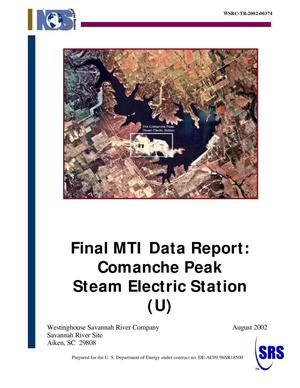 Primary view of object titled 'Final MTI Data Report: Comanche Peak Steam Electric Station'.