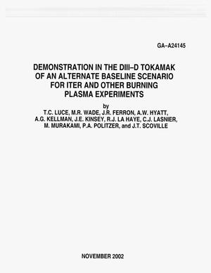 Primary view of object titled 'DEMONSTRATION IN THE DIII-D TOKAMAK OF AN ALTERNATE BASELINE SCENARIO FOR ITER AND OTHER BURNING PLASMA EXPERIMENTS'.