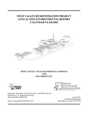 Primary view of object titled 'West Valley Demonstration Project Annual Site Environmental Report Calendar Year 2002'.