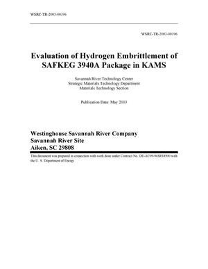 Primary view of object titled 'Evaluation of Hydrogen Embrittlement of SAFKEG 3940A Package in KAMS'.