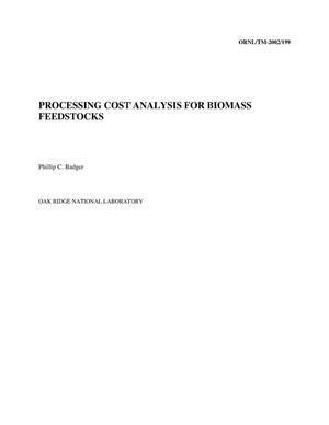 Primary view of object titled 'Processing Cost Analysis for Biomass Feedstocks'.