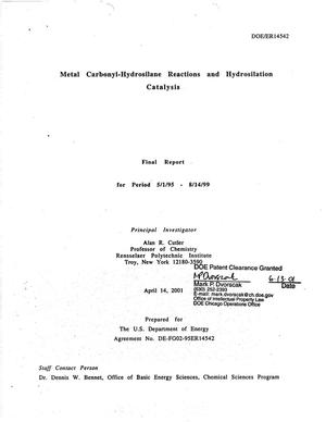 Primary view of object titled 'Metal carbonyl-hydrosilane reactions and hydrosilation catalysis. Final report for period May 1, 1995 - August 14, 1999'.