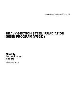 Primary view of object titled 'Heavy-Section Steel Irradiation (HSSI) Program (W6953) Monthly Letter Status Report - February 2001 - ORNL/HSSI (6953) MLSR-2001/5.'.
