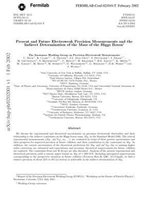 Primary view of object titled 'Present and future electroweak precision measurements and the indirect determination of the mass of the Higgs boson'.