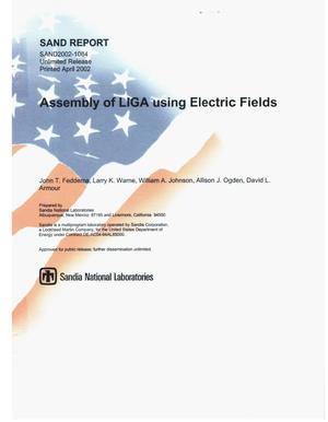 Primary view of object titled 'Assembly of LIGA using Electric Fields'.