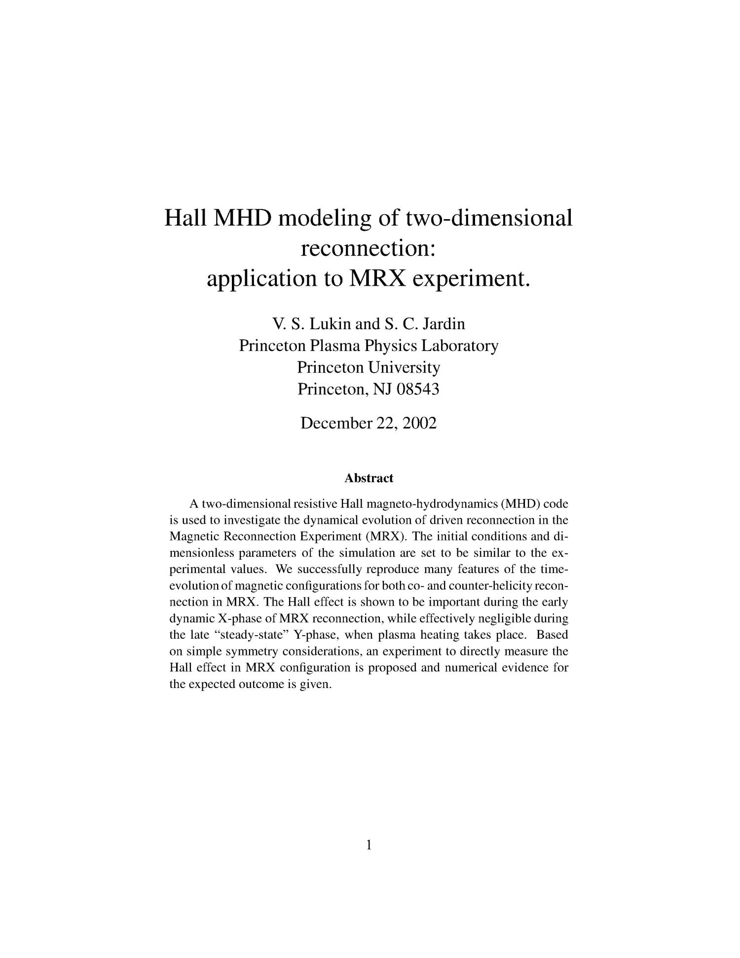 Hall MHD Modeling of Two-dimensional Reconnection: Application to MRX Experiment                                                                                                      [Sequence #]: 3 of 22
