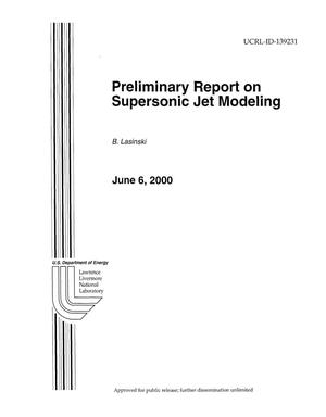 Primary view of object titled 'Preliminary Report on Supersonic Jet Modeling'.