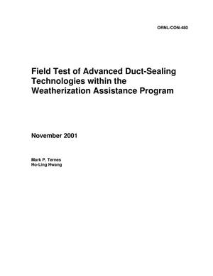 Primary view of object titled 'Field Test of Advanced Duct-Sealing Technologies Within the Weatherization Assistance Program'.