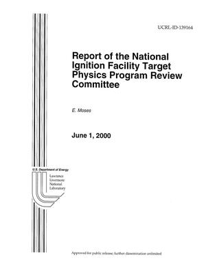 Primary view of object titled 'Report of the National Ignition Facility Target Physics Program Review Committee'.
