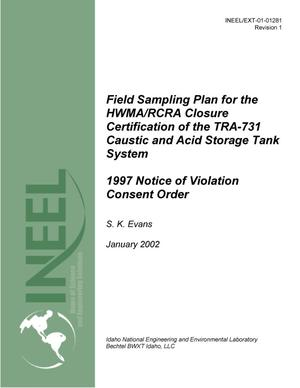 Primary view of object titled 'Field Sampling Plan for the HWMA/RCRA Closure Certification of the TRA-731 Caustic and Acid Storage Tank System - 1997 Notice of Violation Consent Order'.