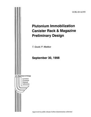Primary view of object titled 'Plutonium Immobilization Canister Rack and Magazine Preliminary Design (000109)'.