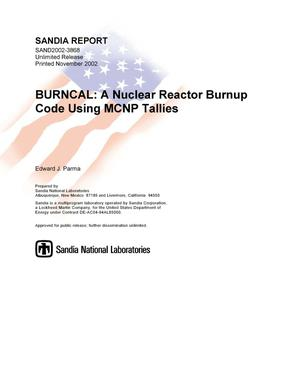 Primary view of BURNCAL: A Nuclear Reactor Burnup Code Using MCNP Tallies
