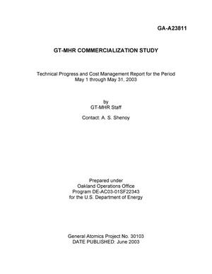 Primary view of object titled 'GT-MHR COMMERCIALZATION STUDY TECHNICAL PROGRESS AND COST MANAGEMENT REPORT FOR THE PERIOD MAY 1 THROUGH MAY 31, 2003'.