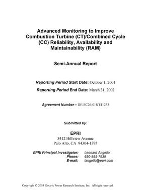 Primary view of object titled 'ADVANCED MONITORING TO IMPROVE COMBUSTION TURBINE (CT)/COMBINED CYCLE (CC) RELIABILITY, AVAILABILITY AND MAINTAINABILITY (RAM)'.