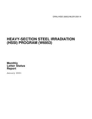 Primary view of object titled 'Heavy-Section Steel Irradiation (HSSI) Program (W6953) Monthly Letter Status Report - January 2001 - ORNL/HSSI (6953) MLSR-2001/4'.