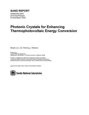 Primary view of object titled 'Photonic Crystals for Enhancing Thermophotovoltaic Energy Conversion'.