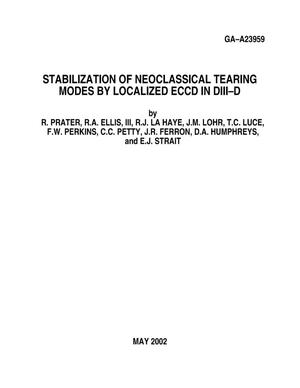 Primary view of object titled 'STABILZATION OF NEOCLASSICAL TEARING MODES BY LOCALIZED ECCD IN DIII-D'.
