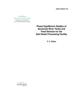 Primary view of object titled 'Phase Equilibrium Studies of Savannah River Tanks and Feed Streams for the Salt Waste Processing Facility'.