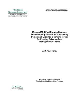 Primary view of object titled 'Mission MOX Fuel Physics Design--Preliminary Equilibrium MOX Assembly Design and Expected Operating Power for Existing Balakovo Fuel Management Scheme'.