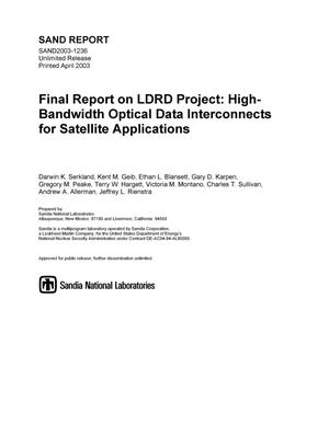 Primary view of object titled 'Final Report on LDRD Project: High-Bandwidth Optical Data Interconnects for Satellite Applications'.