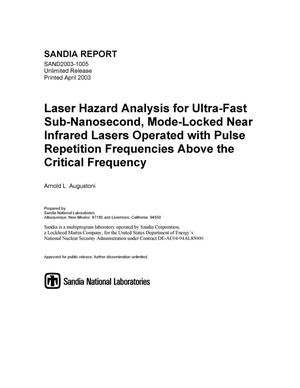Primary view of object titled 'Laser Hazard Analysis for Ultra-Fast Sub-Nanosecond, Mode-Locked Near Infrared Lasers Operated with Pulse Repetition Frequencies Above the Critical Frequency'.