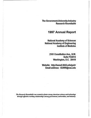 Primary view of object titled 'The Government-University-Industry Research Roundtable. Annual reports for 1997, 1998, 1999'.