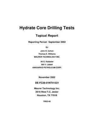 Primary view of object titled 'HYDRATE CORE DRILLING TESTS'.