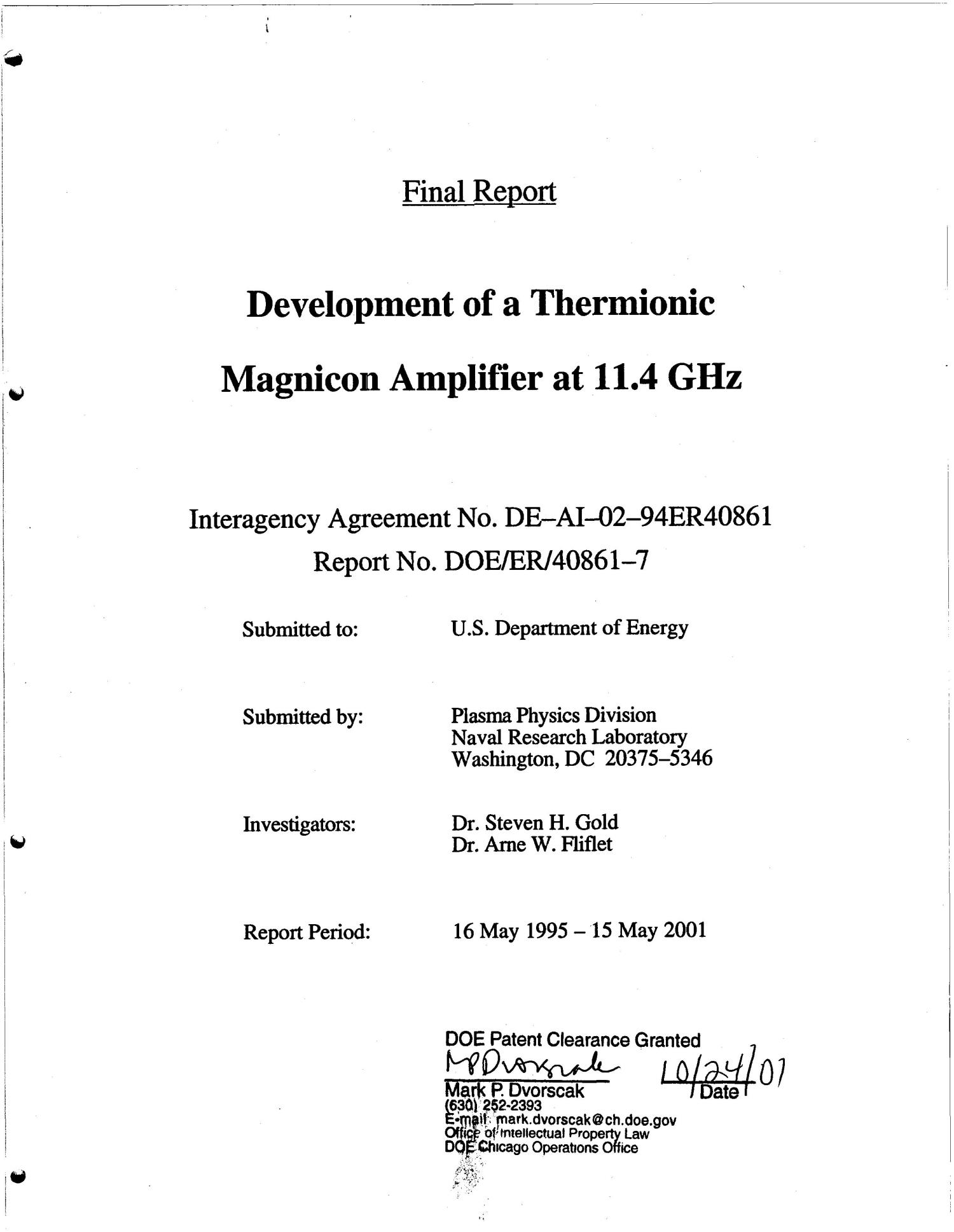 Development of a thermionic magnicon amplifier at 11.4 GHz. Final report for period May 16, 1995 - May 15, 2001                                                                                                      [Sequence #]: 1 of 68