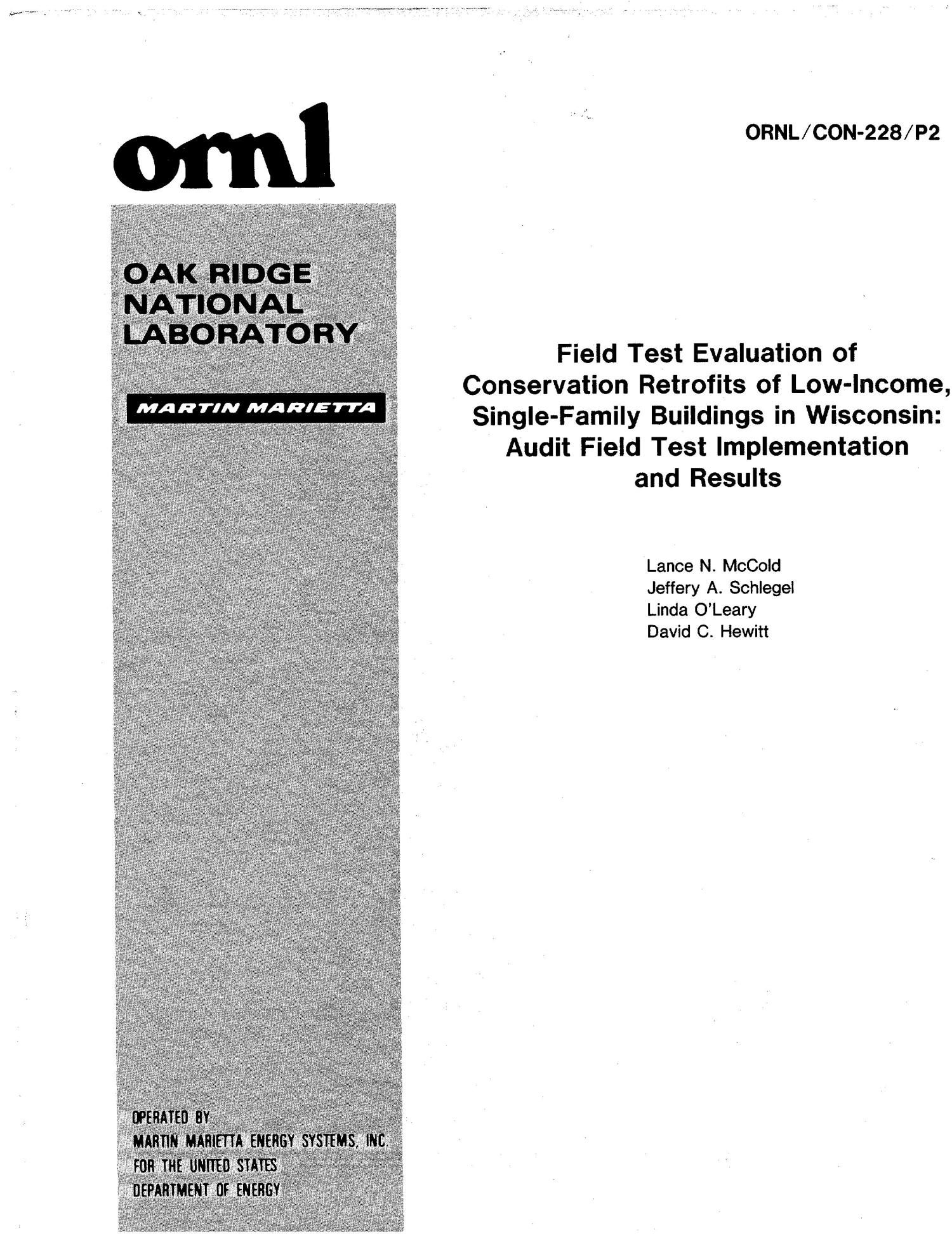 Field Test Evaluation of Conservation Retrofits of Low-Income, Single-Family Buildings in Wisconsin: Audit Field Test Implementation and Results                                                                                                      [Sequence #]: 1 of 84