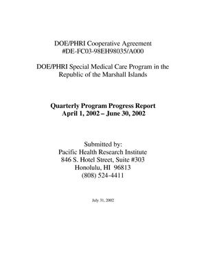 Primary view of object titled 'Quarterly Program Progress Report April 1, 2002-June 30, 2002'.